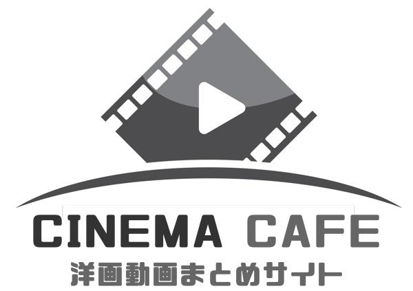 海外映画の動画まとめサイト|リリックシネマカフェ